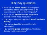 ies key questions