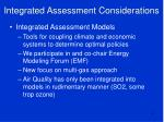 integrated assessment considerations