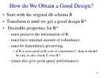 how do we obtain a good design