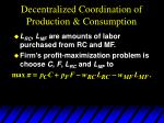 decentralized coordination of production consumption1