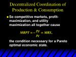decentralized coordination of production consumption11