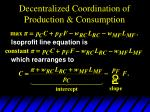 decentralized coordination of production consumption4