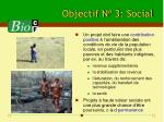 objectif n o 3 social