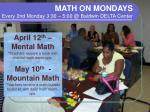 math on mondays every 2nd monday 3 30 5 00 @ baldwin delta center