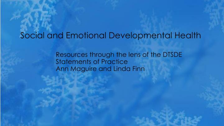 social and emotional developmental health n.
