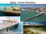 molo ponte metalica