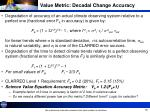 value metric decadal change accuracy