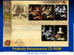 peabody renaissance cd rom3