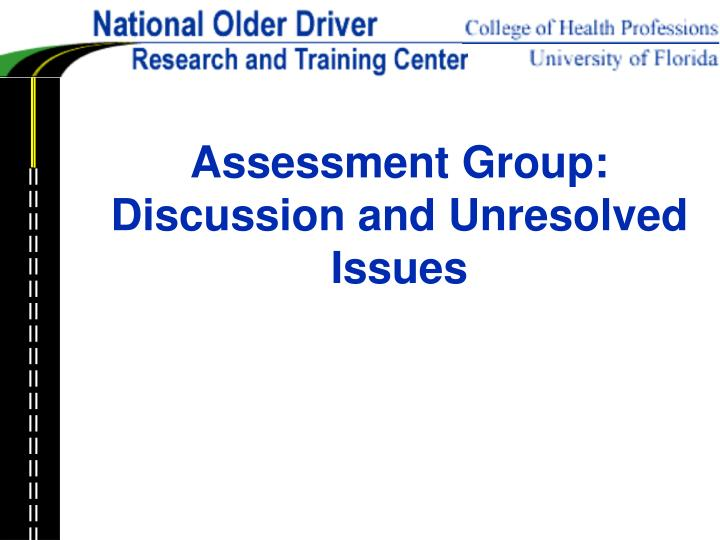 assessment group discussion and unresolved issues n.