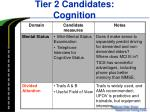 tier 2 candidates cognition