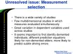 unresolved issue measurement selection