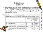 5 k lasifikacija zadatak 9
