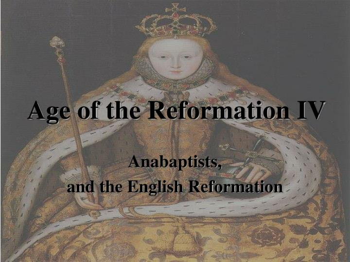 age of the reformation iv n.