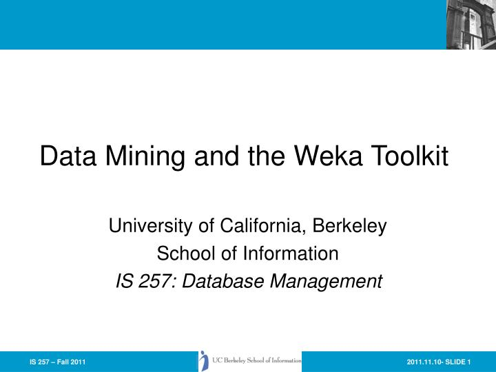 data mining and the weka toolkit n.