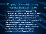 propozycja komisji zmiany rozporz dzenia 261 2004