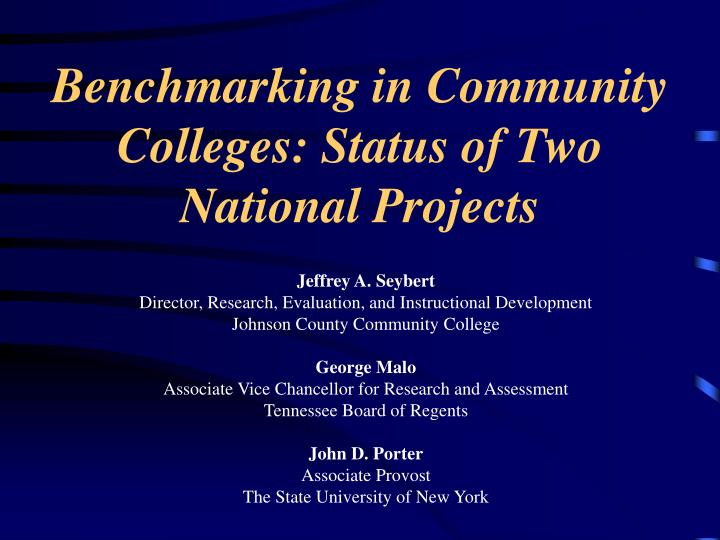 benchmarking in community colleges status of two national projects n.