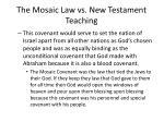 the mosaic law vs new testament teaching2