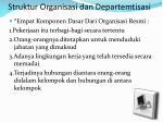 struktur organisasi dan departemtisasi
