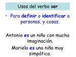 usos del verbo ser