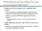 what should you be doing for your senior project right now
