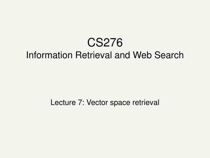 cs276 information retrieval and web search n.
