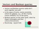 vectors and boolean queries
