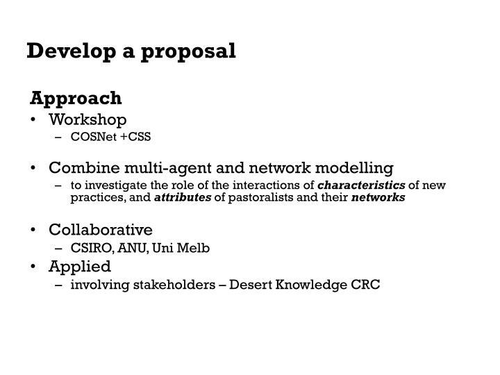 Develop a proposal