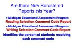 are there new rerostered reports this year