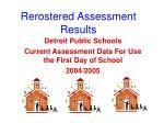 rerostered assessment results