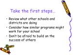 take the first steps