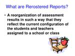what are rerostered reports