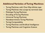 additional varieties of turing machines