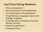 last time turing machines