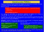 construcci n forall