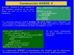 construcci n where ii