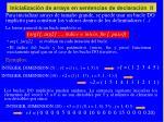 inicializaci n de arrays en sentencias de declaraci n ii