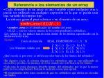 referencia a los elementos de un array