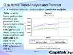 disk metric trend analysis and forecast