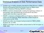 statistical analysis of disk performance data