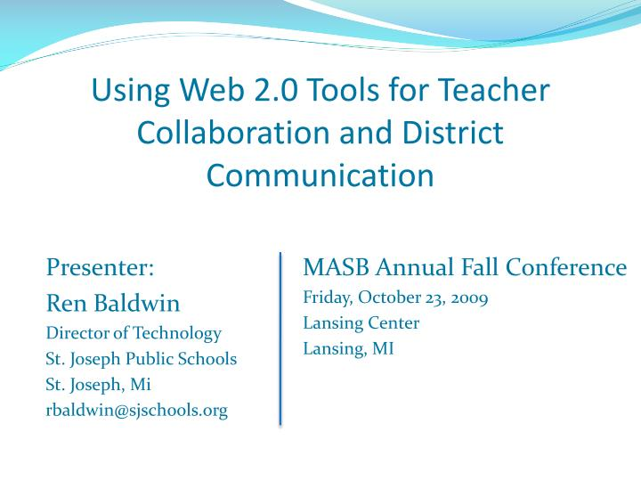 using web 2 0 tools for teacher collaboration and district communication n.