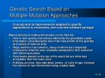 genetic search based on multiple mutation approaches