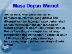 masa depan warnet12