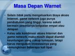 masa depan warnet6