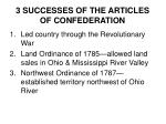 3 successes of the articles of confederation