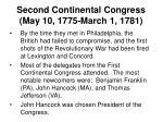 second continental congress may 10 1775 march 1 1781