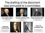 the drafting of the document was entrusted to a committee