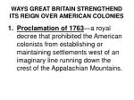 ways great britain strengthend its reign over american colonies