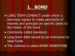 1 bond