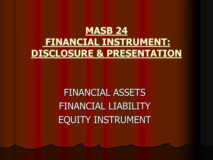 masb 24 financial instrument disclosure presentation n.