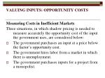 valuing inputs opportunity costs12